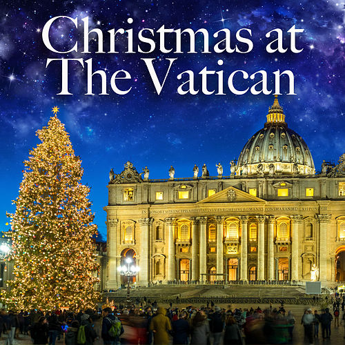 Christmas at The Vatican by Various Artists
