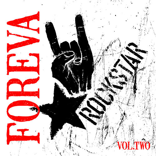 Rockstar: Foreva, Vol. 2 von Various Artists