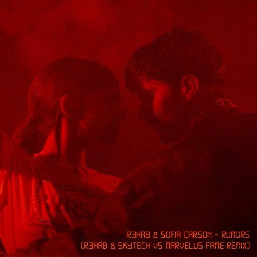 Rumors (R3HAB & Skytech vs. Marvelus Fame Remix) von R3HAB