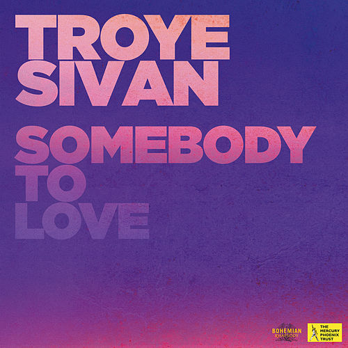 Somebody To Love de Troye Sivan