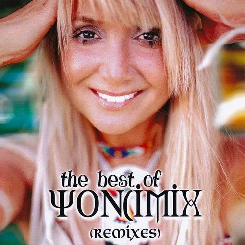 The Best Of Yoncimix (Remixes) von Yonca Evcimik