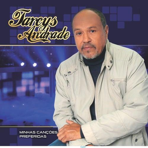 Minhas Canções Preferidas von Tarcys Andrade