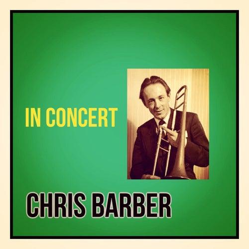 In Concert von Chris Barber