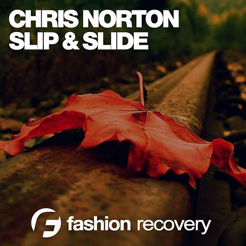 Slip & Slide von Chris Norton