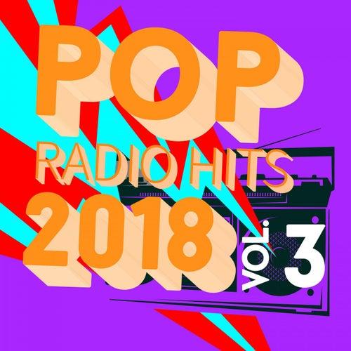 Pop Radio Hits 2018, Vol. 3 de Various Artists