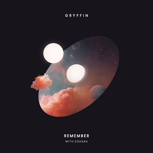 Remember by Gryffin