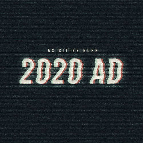 2020 Ad by As Cities Burn