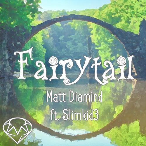 Fairytail von Matt Diamind