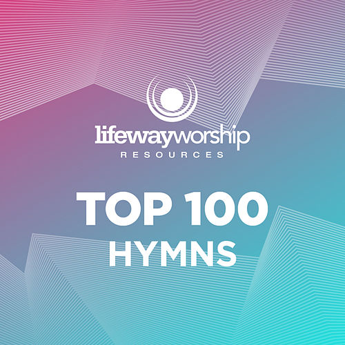 Top 100 Hymns fra Lifeway Worship