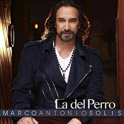 La del Perro de Marco Antonio Solis