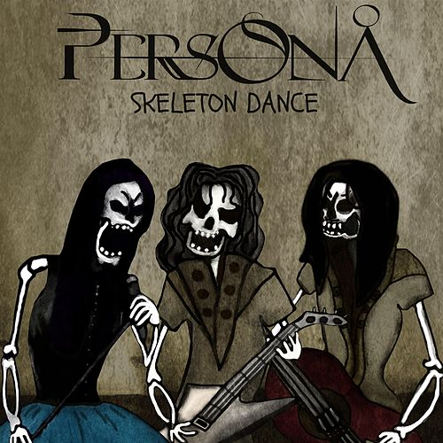 Skeleton Dance von Persona