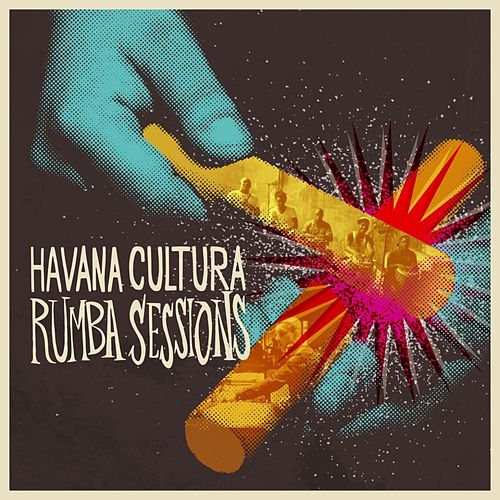 Havana Cultura Rumba Sessions by Gilles Peterson