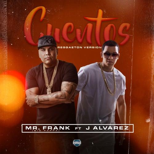 Cuentos (Reggaeton Version) de Mr. Frank