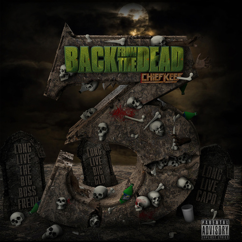 Back From The Dead 3 von Chief Keef