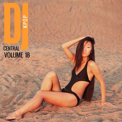 DJ Central KPOP Vol. 18 von Various Artists