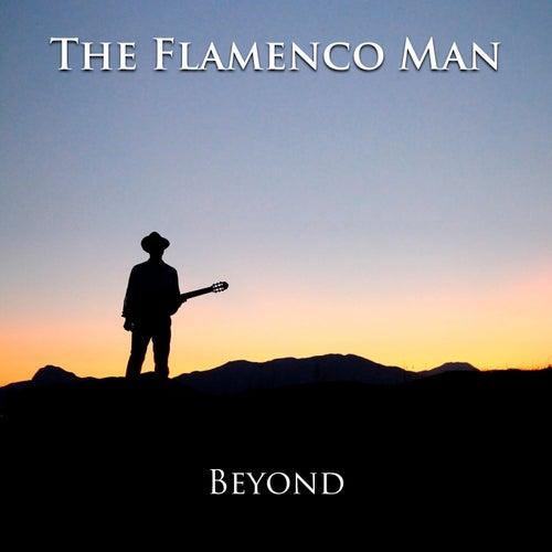 Beyond von The Flamenco Man