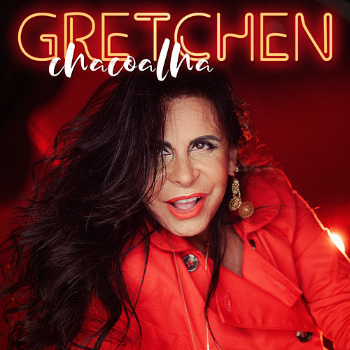 Chacoalha by Gretchen