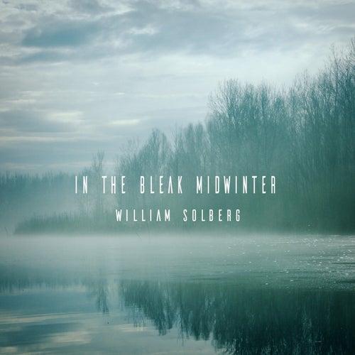 In the Bleak Midwinter de William Solberg