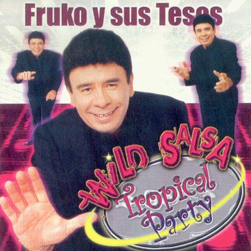 Wild Salsa Tropical Party de Fruko Y Sus Tesos