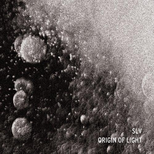 Origin Of Light (2018) by Slv