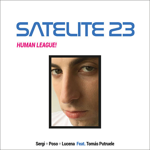 Human League! de Satélite 23