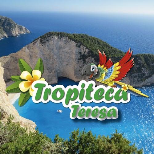 Tropiteca / Teresa de Various Artists