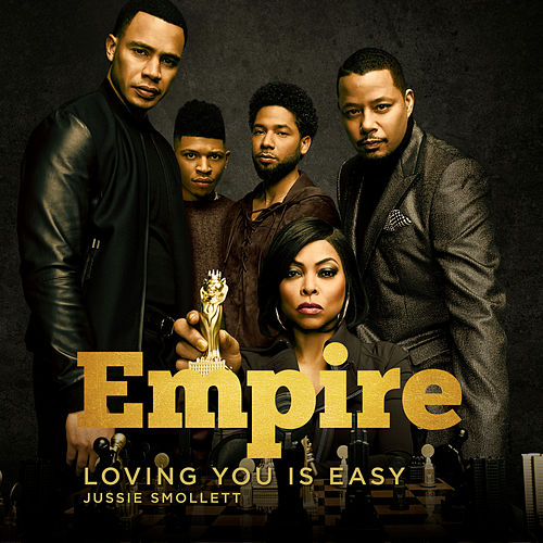 Loving You is Easy (feat. Jussie Smollett) by Empire Cast