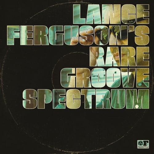 Rare Groove Spectrum by Lance Ferguson