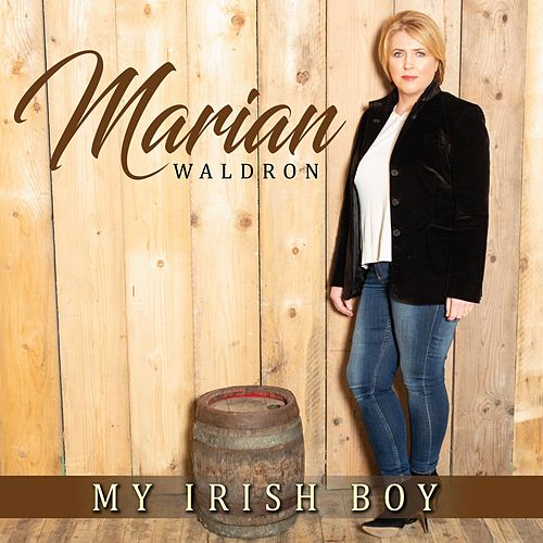 My Irish Boy de Marian Waldron
