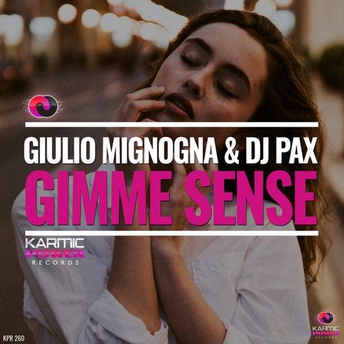 Gimme Sense by Dj Pax Giulio Mignogna
