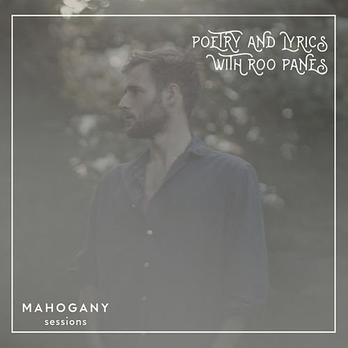 The Mahogany Sessions - EP (Poetry and Lyrics with Roo Panes, Live) by Roo Panes