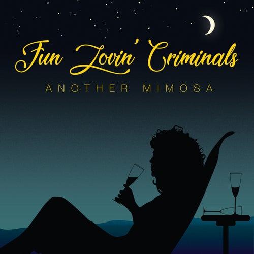 Another Mimosa van Fun Lovin' Criminals