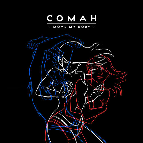 Move My Body von Comah