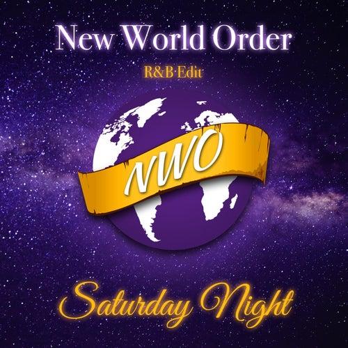 Saturday Night (R&B Mix) von N.W.O. (New World Order)