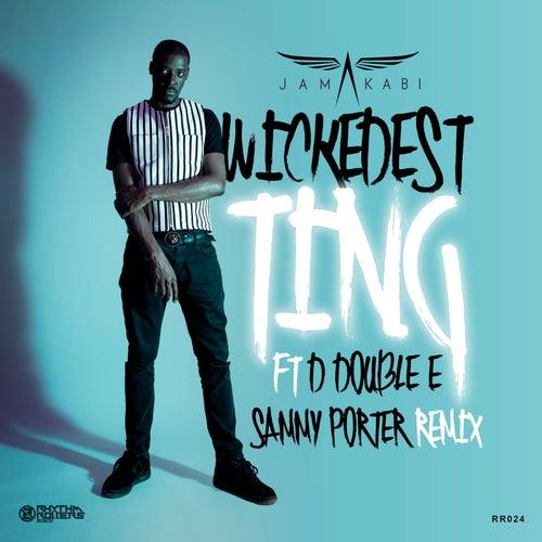 Wickedest Ting (Sammy Porter Remix) von Jamakabi