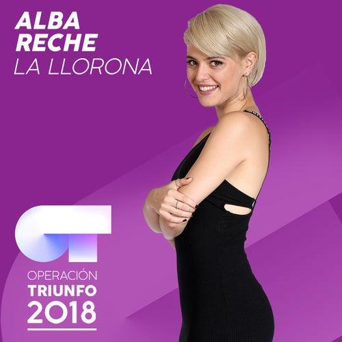 La Llorona (Operación Triunfo 2018) by Alba Reche