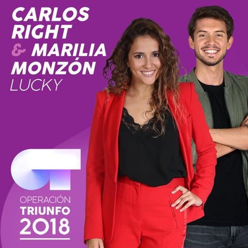 Lucky (Operación Triunfo 2018) de Carlos Right