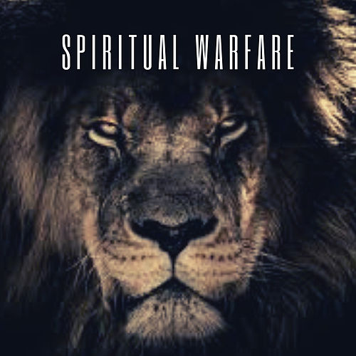 Spiritual Warfare by Kyle Lovett