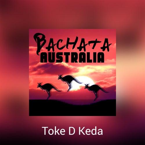 Bachata Australia de Toke D Keda