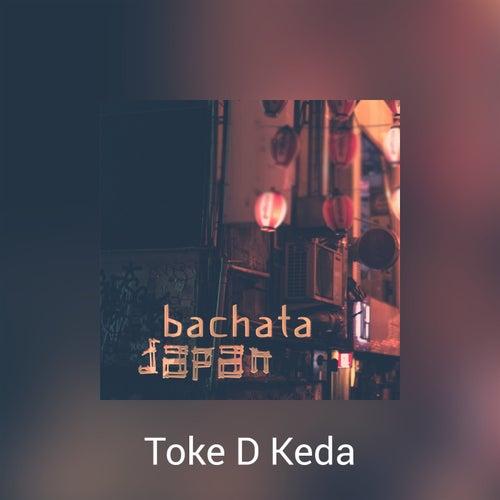 Bachata Japan de Toke D Keda