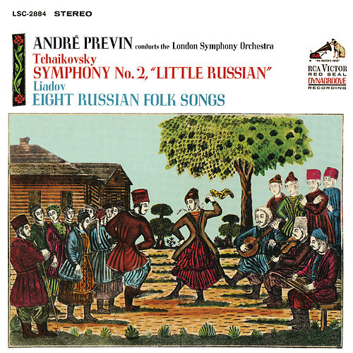 Tchaikovsky: Symphony No. 2 in C Minor, Op. 17 & Liadov: Eight Russian Folk Songs, Op. 58 by André Previn