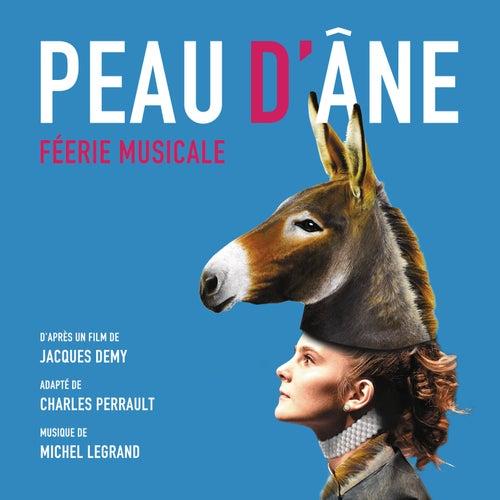 Peau d'âne - Féerie Musicale de Michel Legrand