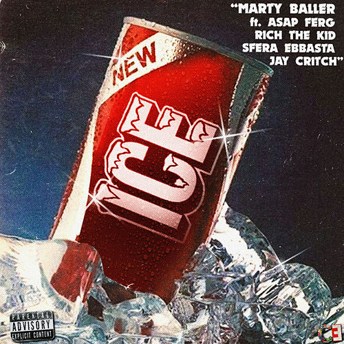 Ice (feat. ASAP Ferg, Rich The Kid, Sfera Ebbasta & Jay Critch) von Marty Baller