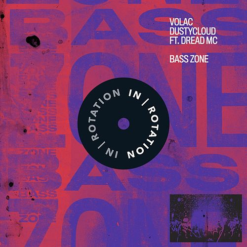 Bass Zone (feat. Dread MC) von Volac