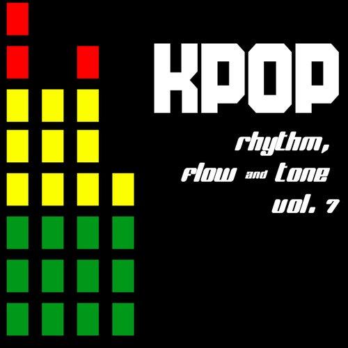 KPOP Rhythm, Flow & Tone Vol. 7 von Various Artists