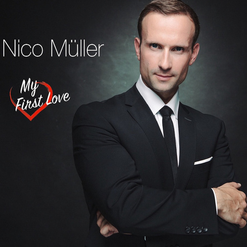 My First Love by Nico Müller