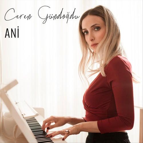 Ani (Akustik) by Ceren Gündoğdu
