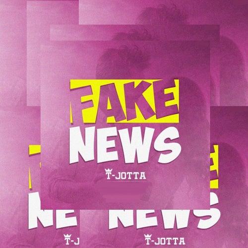 Fake News de T Jotta