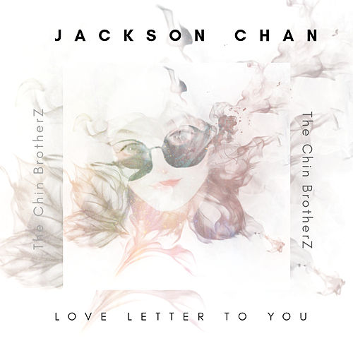 A Llove A Letter To You de Jackson Chan