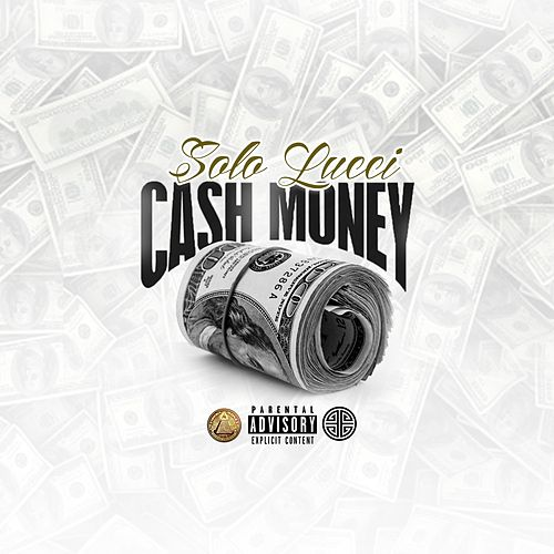 Cash Money von Solo Lucci